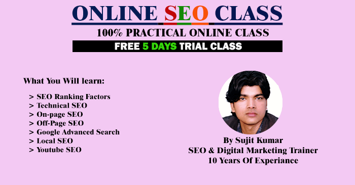 online seo class by seo trainer sujit